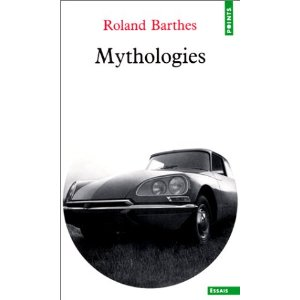 Mytholgies barthes